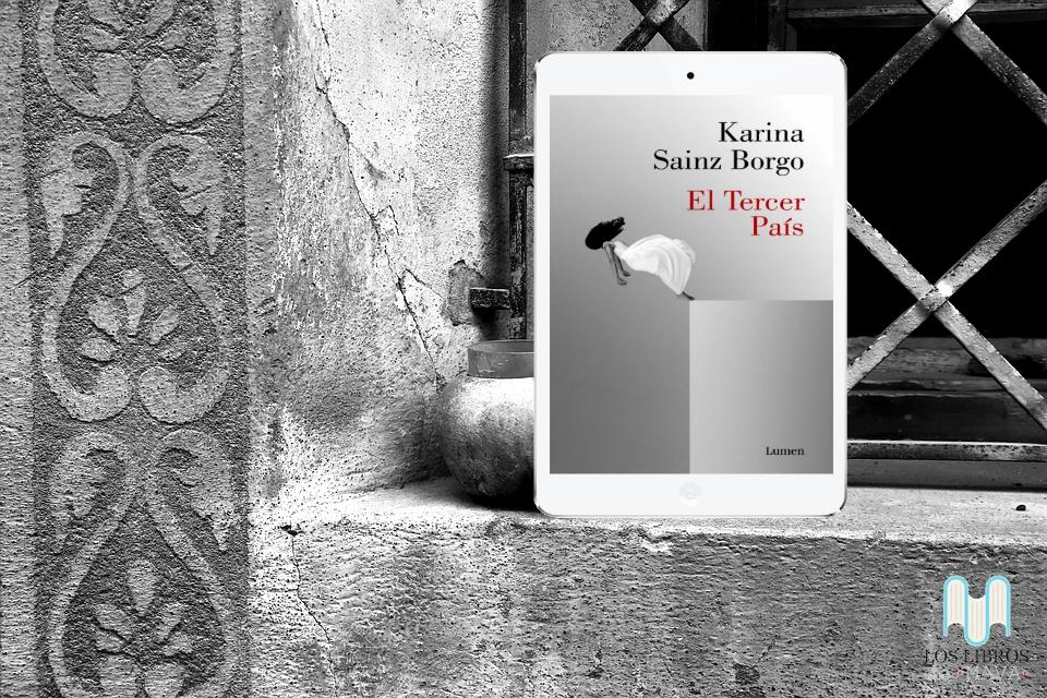 Karina Sainz Borgo, novela, Lumen