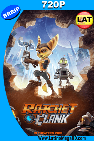 Ratchet y Clank (2016) Latino HD 720p ()