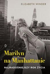 http://lubimyczytac.pl/ksiazka/4805929/marilyn-na-manhattanie-najradosniejszy-rok-zycia