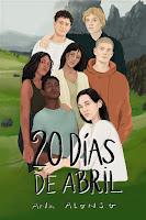 20 días de abril   Ana Alonso   Anaya