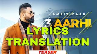 3 Aarhi Lyrics Meaning in Hindi (हिंदी) – Amrit Maan