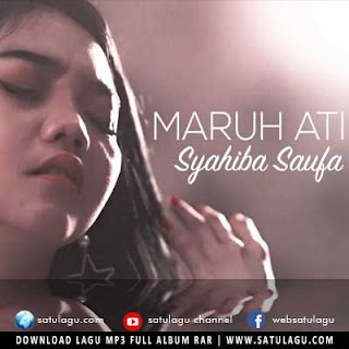 Download Lagu Syahiba Saufa - Maruh Ati Mp3