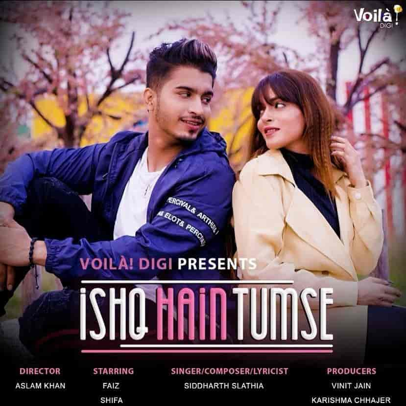 Ishq Hai Tumse Hidni Song Images By Siddharth Slathia