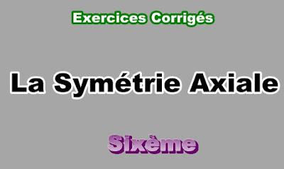 Exercices Corrigés de Symétrie Axiale 6eme en PDF