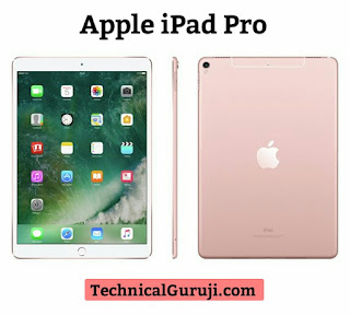 Apple iPad Pro Tablet ke baare me Technical Guruji