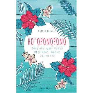 Ho'Oponopono: Sống Như Người Hawaii – Chấp Nhận, Biết Ơn Và Tha Thứ ebook PDF-EPUB-AWZ3-PRC-MOBI