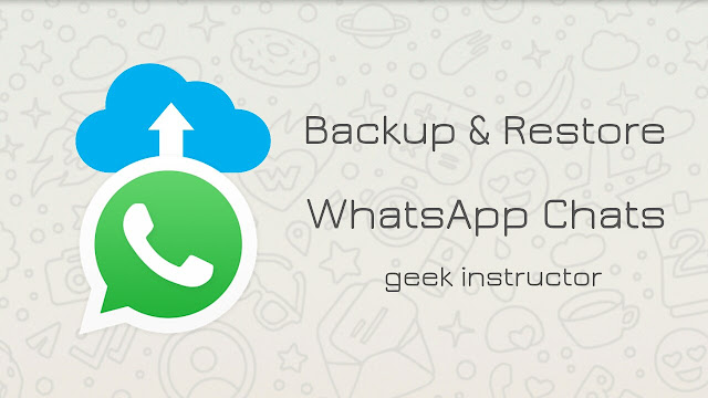 Backup & restore WhatsApp chats