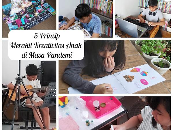 5 Prinsip Merakit Kreativitas Anak di Masa Pandemi
