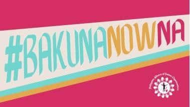 #BakunaNowNa