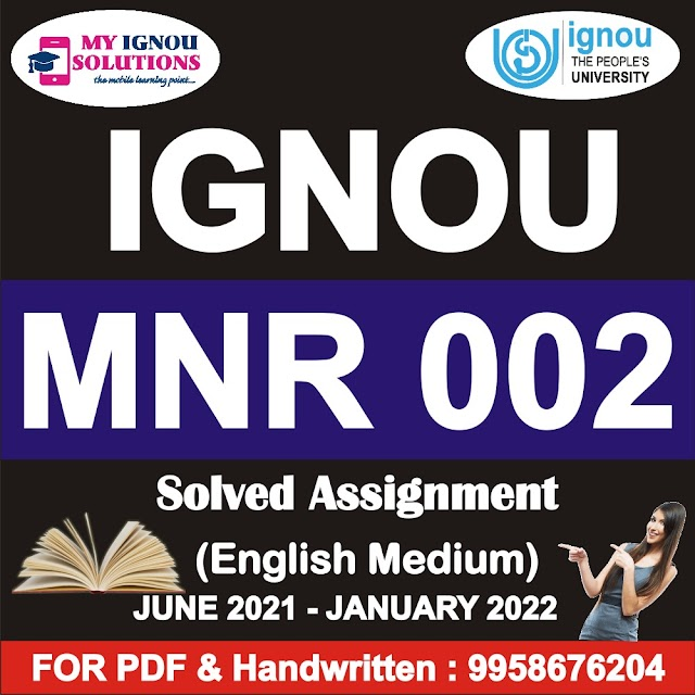 MNR 002 Solved Assignment 2021-22