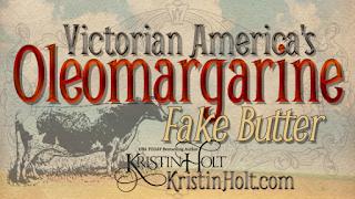 Kristin Holt | Victorian America's Oleomargarine