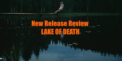 lake of death review