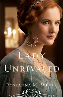 Heidi Reads... A Lady Unrivaled by Roseanna M. White