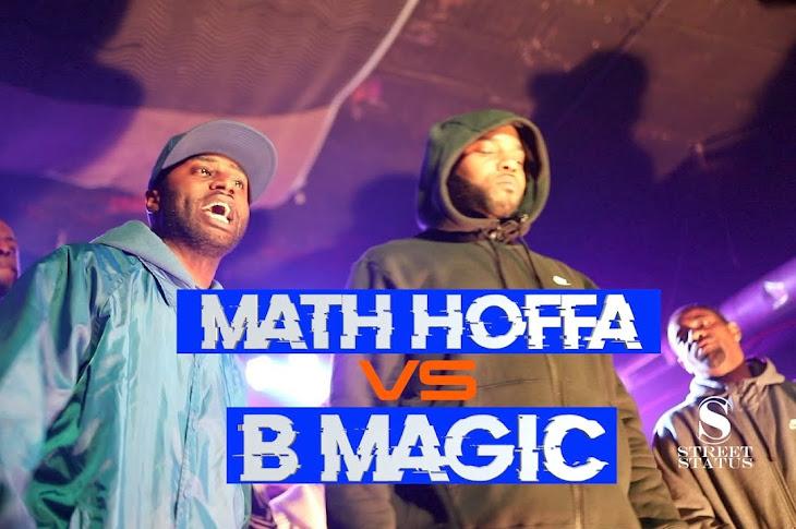 Street Status Presents: Math Hoffa vs B Magic