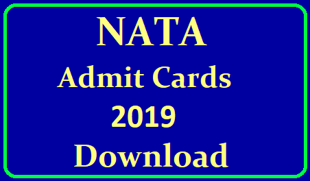 NATA 2019 Admit Card/ Hall Ticket (Soon) - Download Here For 2nd Attempt /2019/06/nata-national-aptitude-test-in-architechture-2019-admit-cards-download-here-from-official-website-nata.in.html