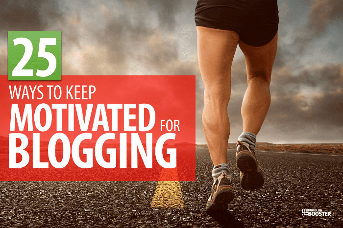 Stay Motivated For BLOGGING