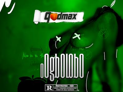 DOWNLOAD MP3: Qodmax - Ogbo'Lobo