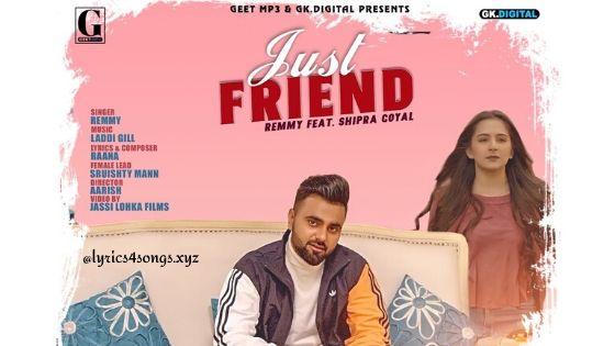 JUST FRIEND LYRICS – Remmy | Punjabi Song | Lyrics4Songs.xyz