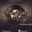 Cemma Jah - MAKE YOU HAPPY
