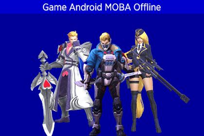 Kumpulan 12 Game Android Offline Genre Moba Seperti Mobile Legend