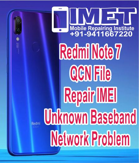 Xiaomi Redmi 7 QCN File For Repair IMEI & Unknown Baseband