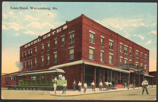 Hotel Estes And The Dummy Line Warrensburg Mo