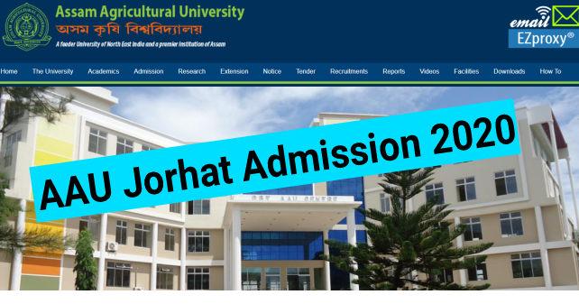 AAU Jorhat Admission 2020