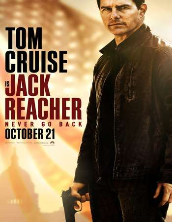 Poster Of Jack Reacher Never Go Back 2016 English 700MB HDCAM x264 Free Download Watch Online downloadhub.net