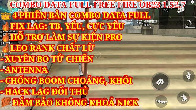 TỔNG HỢP COMBO TRỌN BỘ DATA FREE FIRE VỪA FIX LAG, HỖ TRỢ LEO RANK VỪA HỖ TRỢ CHƠI SỰ KIỆN CỰC MƯỢT