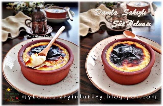 Damla sakızlı Süt Helvası / Turkish dessert; Milk Bake pudding with mastic gum   Çitra's Home Diary