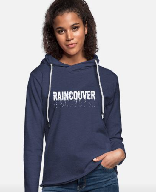 Raincouver Vancouver hoodie