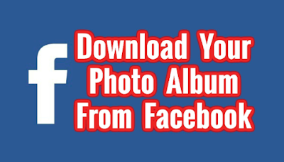 Download Facebook Albums 2019
