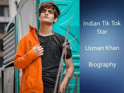 Usman Khan (Tik Tok Star) Biography in Hindi