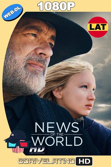 Noticias del Gran Mundo (2020) AMZN WEB-DL 1080p Latino-Ingles MKV