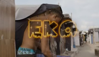 VIDEO < Kizz Daniel _ Eko mp4 | download