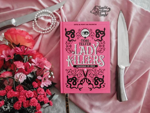 Resenha: Lady Killers - Tori Telfer