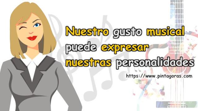 Nuestro gusto musical puede expresar nuestras personalidades