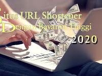Situs URL Shortener Terbaik dengan Bayaran Tertinggi 2020