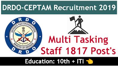 DRDO-CEPTAM Recruitment 2019 Multi Tasking Staff  1817 posts