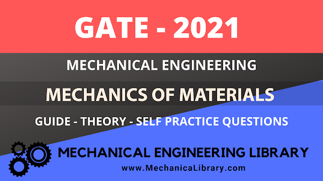 Mechanics of Materials - Mechanical Engineering - GATE 2021 Guide - Free Download PDF - MechanicaLibrary.com Exclusive
