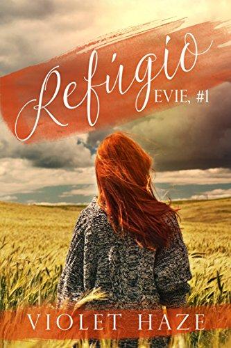 Refúgio (Evie, #1) Violet Haze