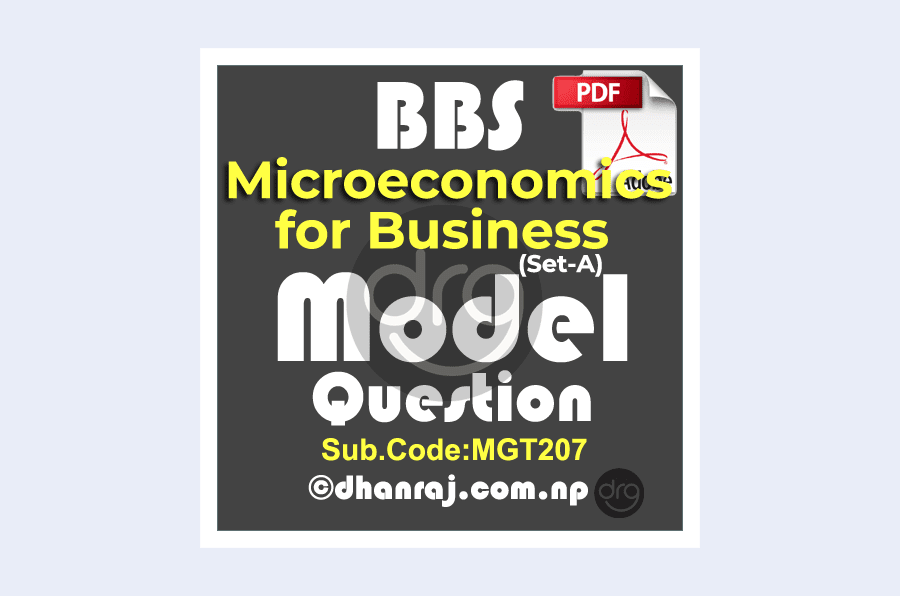 BBS-First-Year-Microeconomics-For-Business-Model-Question-2019-2020-TU-Set-A-Download-PDF