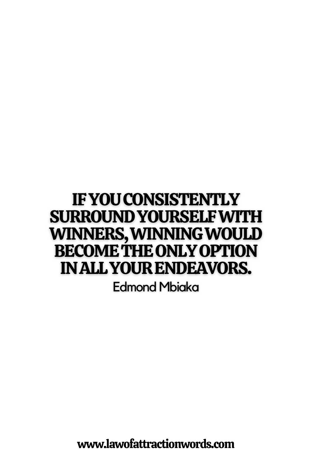 Surround Yourself With Winners Quotes To Boost Mindset