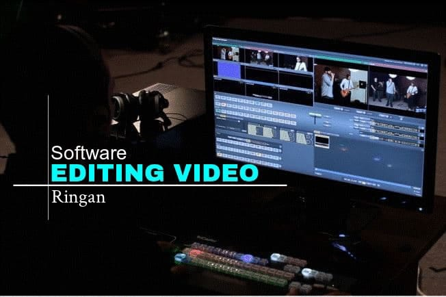 Software Editing Video Yang Ringan