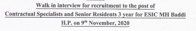 ESIC Model Hospital, Baddi Recruitment 2020- 13 Contractual Specialist, Sr Resident  Posts