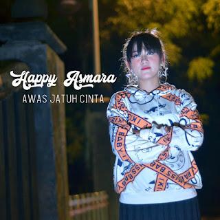 Happy Asmara - Awas Jatuh Cinta MP3