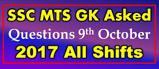 SSC MTS GK Asked Questions 9th October 2017 All Shifts