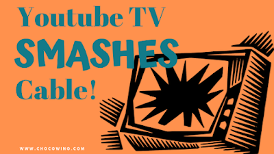Youtube TV Smashes Cable!
