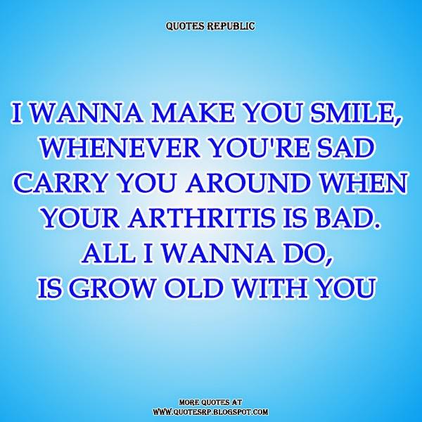 Quotes Republic: Grow Old With You/Kasama Kang Tumanda Medley(Jackie