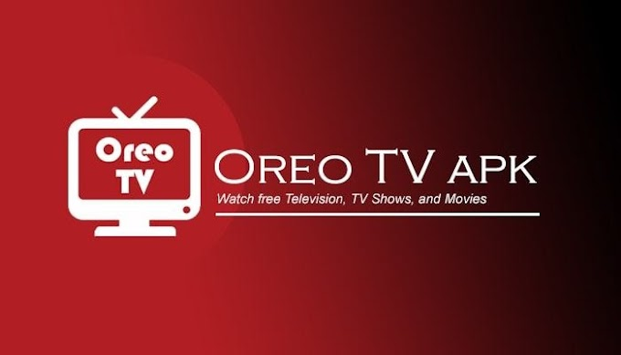 What is OREO TV | Features of Oreo TV | Download latest version 1.9.1 of OREO TV APK file